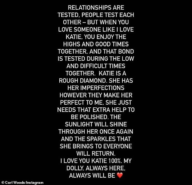 Message: Katie's fiancé Carl also posted a statement on his Instagram saying the reality star is 'perfect' to him