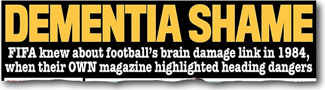How Sportsmail broke the shocking news over FIFA's dementia shame on Wednesday