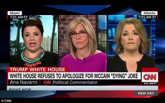 Anti-Trump political talking-head Ana Navarro (left) said Tuesday on CNN thatthe White House is upset that John McCain hasn't died of cancer yet