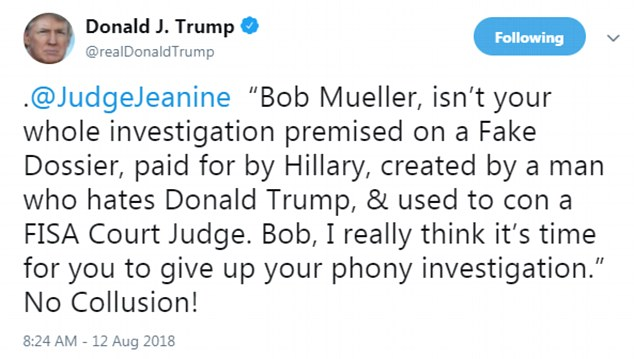 Donald Trump threw yet another punch at special counsel Robert Mueller on Twitter Sunday by sharing a quote from Judge Jeanine Pirro's program on Fox News the night before