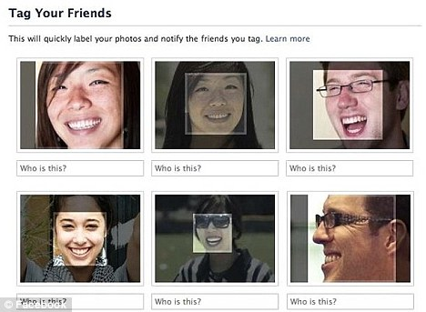 Tag your friends: Facebook's new facial recognition technology has raised the hackles of privacy campaigners