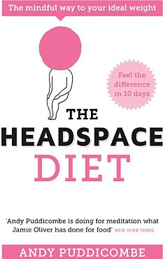 The Headspace Diet claims to be able to help you lose weight in just ten days