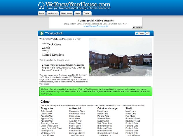 weKnowYourHouse.com checks for users who have included the work home in a tweet and have transmitted their location. It then displays their address, and even a picture