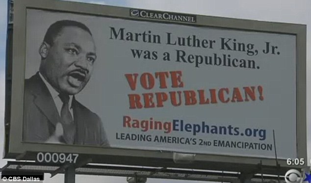 'Disrespectful': Billboards claiming civil rights activist Martin Luther King Jr was a Republican have appeared in the black neighbourhoods of Dallas, Houston and Austin