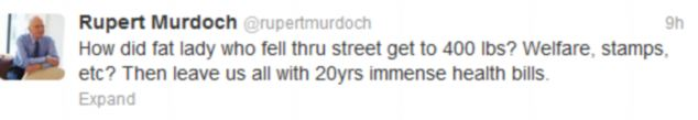 Rupert Murdoch has caused anger by mocking a 300-pound plus who fell through the sidewalk in New York City.