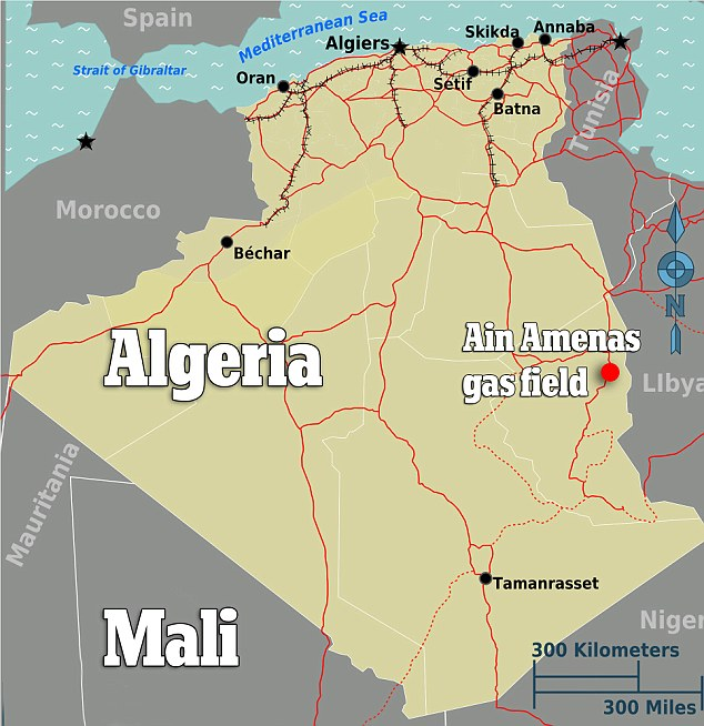 Scene: The plant is located in Ain Amenas, around 60 miles from the Libyan border and 800 miles from the capital in Algeria's vast desert south