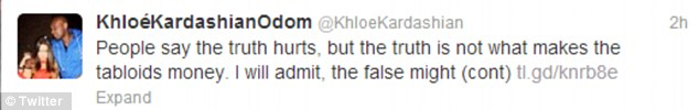 Tweet truth: Khloe tweeted her frustration with the tabloids in a later post
