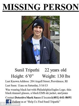 Search continues: His family now hopes that the internet community will use their efforts to help find Sunil but police said it is 'very possible' that the body they found in the Providence River on Tuesday was Sunil