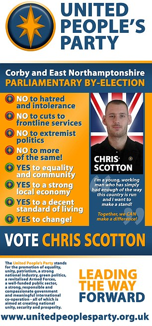 Odd: Mr Scotton previously appeared to have stood for the United People's Party which was against 'extremist politics' and 'hatred and intolerance'