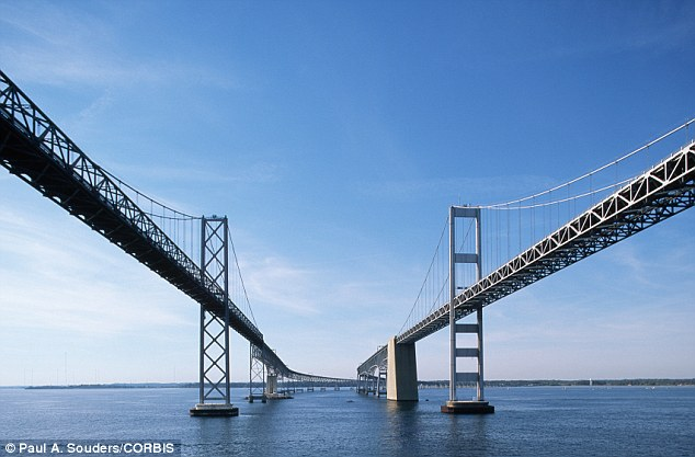 Massive: The Chesapeake Bay Bridge, pictured, is five miles long and stands 186 feet tall at its highest point