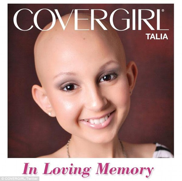 Touching the hearts of many: CoverGirl has paid tribute to its youngest ever star Talia Joy Castellano, who died yesterday aged 13 following a six year battle with cancer