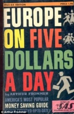 Must-read: Mr Frommer published Europe On 5 Dollars A Day in 1957