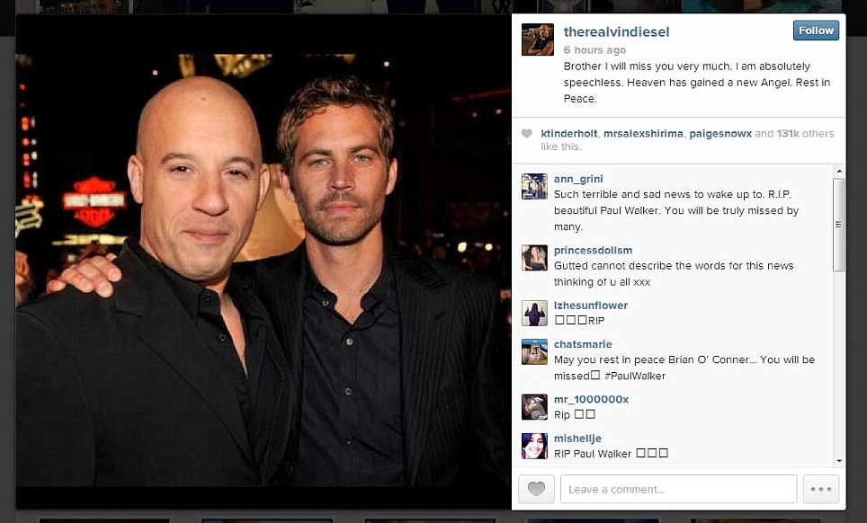 His 'Fast & Furious' co-star Vin Diesel posted a photograph of him and Walker arm-in-arm on Instagram with the message: 'Brother I will miss you very much'