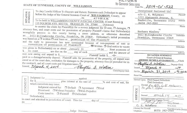 Evicted: Barbara was first ordered by the court to vacate her home by March 31. Oprah purchased the house in the name of her company, Overground Railroad LLC, the plaintiff in the case