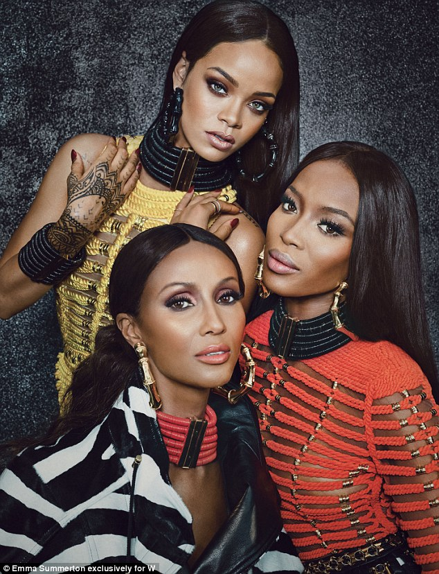 Strong: Rihanna posed with supermodels Naomi Campbell, 44, and Iman, 59, for a W piece celebrating Balmain creative director Olivier Rousteing