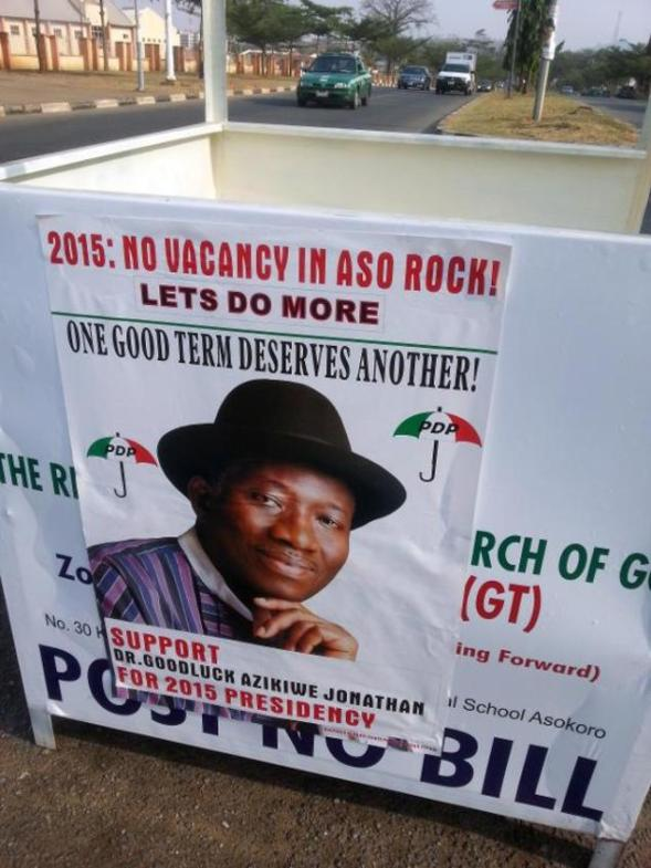 A file photo taken on January 3, 2013 shows a poster promoting Nigerian President Goodluck Jonathan's 2015 re-election in 2015 in Abuja