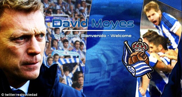 Sociedad posted this welcome banner to Moyes on their Twitter page on Monday evening