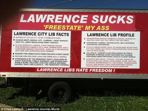 Attack:As for the people of Lawrence, they are called everything from 'retards' and 'lowlifes' to 'homeless bums' and 'Marxist zombies' (above)
