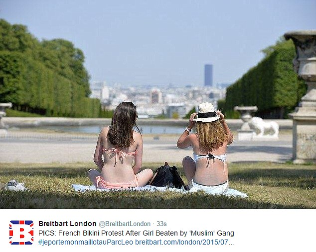 Campaign: Breitbart London posted this picture of two women in bikinis enjoying the view in a response to the incident in France