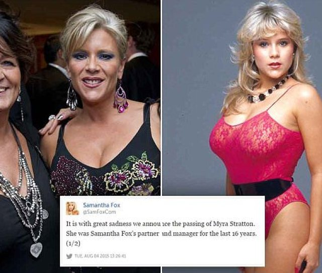Samantha Fox Devastated After The Death Of Long Term Girlfriend Myra Stratton Daily Mail Online
