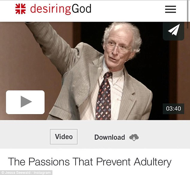 Biblical teaching: Jessa also shared a link to a video  by Pastor John Piper on desiring God.org in which he said  faith in Jesus leads to a holy and sober life and true believers will not commit adultery