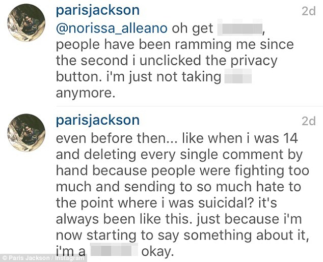 Ongoing: Paris, who previously had a private Instagram account, added the social media negativity has been going on for years