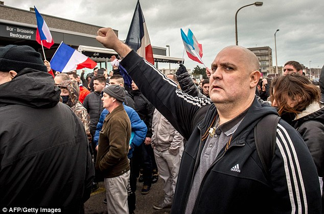Rabble: Supporters of Pegida demonstrate in Calais, northern France during a 'Fortress Europe' day