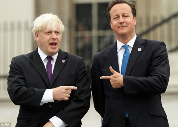 Boris Johnson (pictured with David Cameron) has a target: Being Prime Minister of the United Kingdom