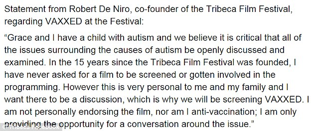 The festival released the statement from De Niro after it was accused of 'selling out' to 'anti-vaccine crackpots.' The documentary's director Andrew Wakefield has had his research branded as 'pseudoscience'