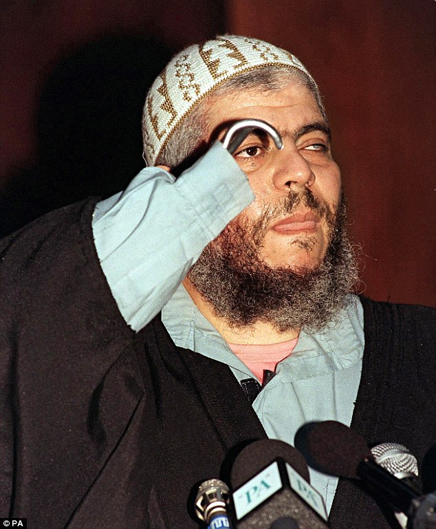 The suspects include associates of hate preacher Abu Hamza (pictured), the hook-handed cleric serving a life sentence in the US for terror-related offences