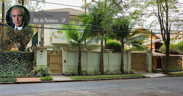 Property mogul: Not only does President Temer own a £2million house in Sao Paolo, but he rents a house nearby for family at a rate of £20,000 a month - including salaries for 52 members of staff