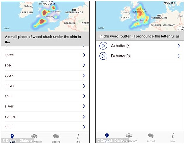The researchers used the English Dialects app (pictured) to ask 30,000 people about the way they pronounced different words. They were asked to select words (left) of listen to different recordings (right)