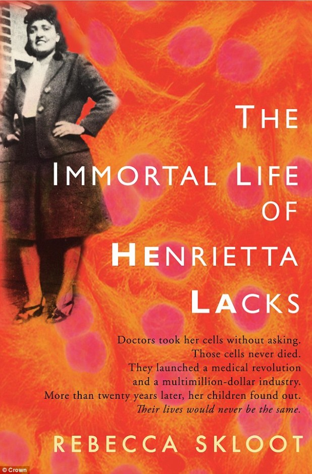 Ripped from real life: The movie follows Henrietta Lacks, the unwitting pioneer for medical research when her cells were used to create the first immortal human cell line in the 1950s