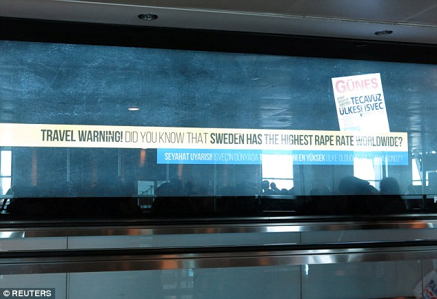 An advert claiming Sweden has the world's highest rape figures was erected in Istanbul