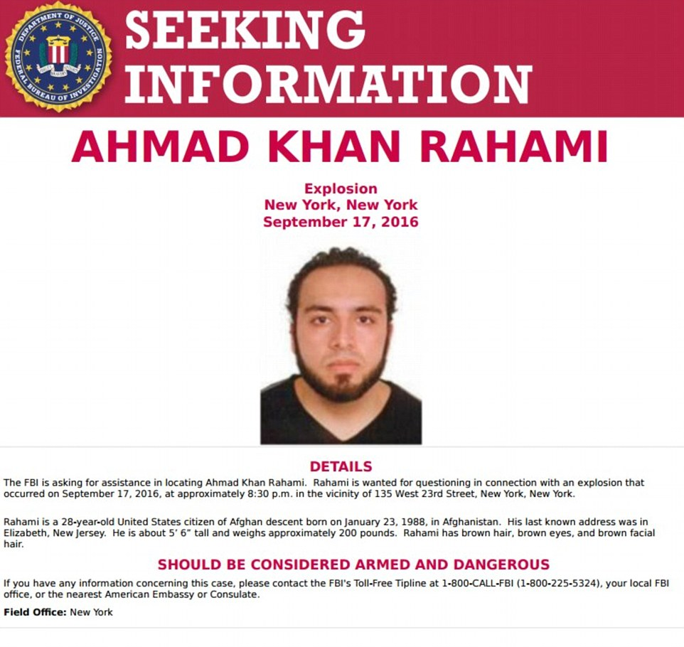 Rahami is a naturalized U.S. citizen who was born in Afghanistan. He is considered armed and dangerous