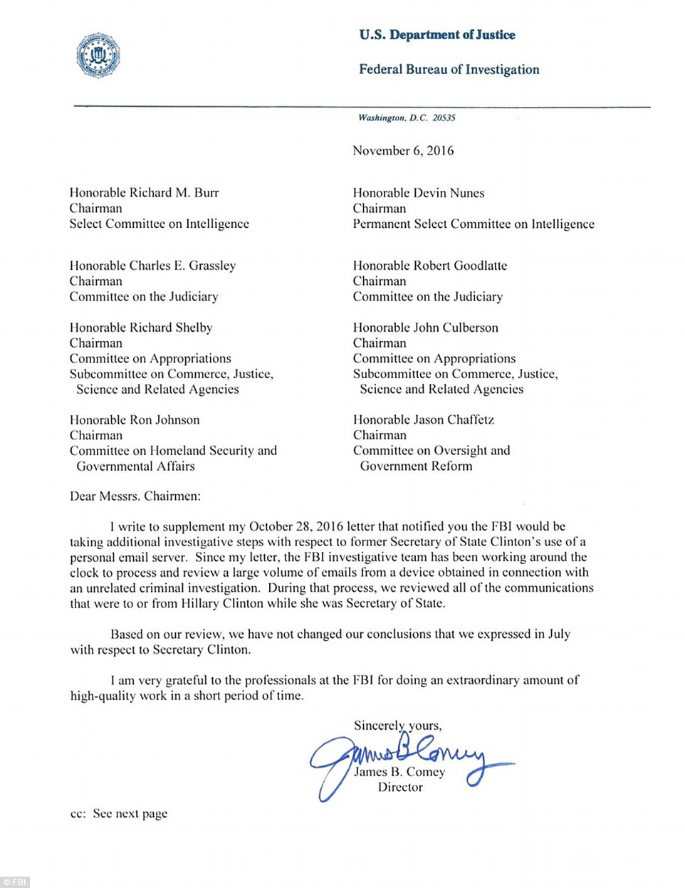 Comey sent this letter announcing the FBI's finding after examining the newly-discovered emails on Sunday afternoon