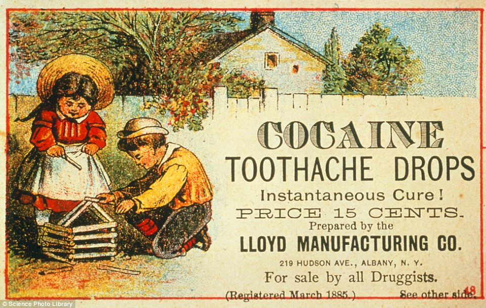 Out of their minds: A cocaine 'instantaneous cure' for kids' toothache was advertised in the 1880s