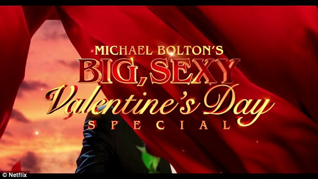 Michael Boltons Netflix Valentines Day Special Trailer