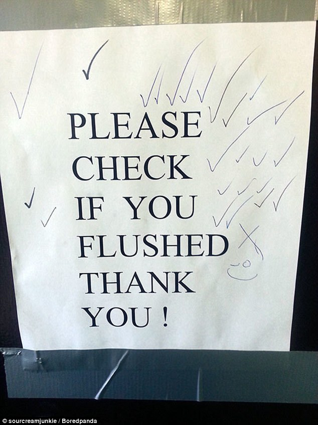 Dozens of pranksters decided to take this bathroom sign at its word - and duly 'checked' after flushing