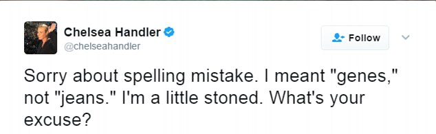 """Handler defended herself on twitter, saying: 'Sorry about the spelling mistake. I meant """"genes."""" I'm a little stoned. What's your excuse?'"""