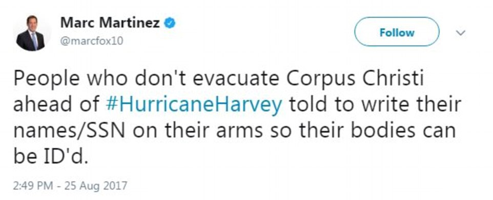 Those who aren't evacuating and are remaining in the storm's path, such as Corpus Christi, were told to write their names or social security numbers on their arms so that their bodies can be later identified