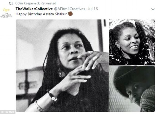 Kaepernick retweeted this birthday greeting to Shakur in July. She is wanted by the FBI