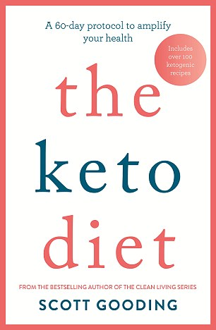 Scott Gooding's new book, The Keto Diet, is released by Hachette Australia this month (pictured)