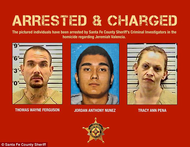 Ferguson's son, Jordan Nunez (center) was also arrested in connection to Valencia's death. Mugshots of Ferguson (left), Nunez and Pena (right) released by the Santa Fe County Sherif
