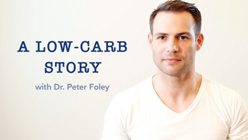A low-carb story with Dr. Peter Foley, part 1