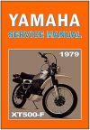 YAMAHA Workshop Manual XT500 1979 XT500F XT500-F Maintenance Service & Repair