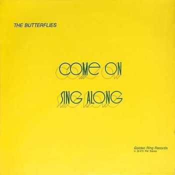 The Butterflies ‎– Come On Sing Along LIBRARY Golden Ring Records A 30 015 RM LP
