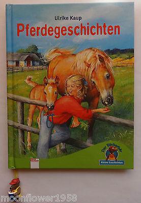 Pferdegeschichten Ulrike Kaup Der Bücherbär Kleine Geschichten Pferde Buch