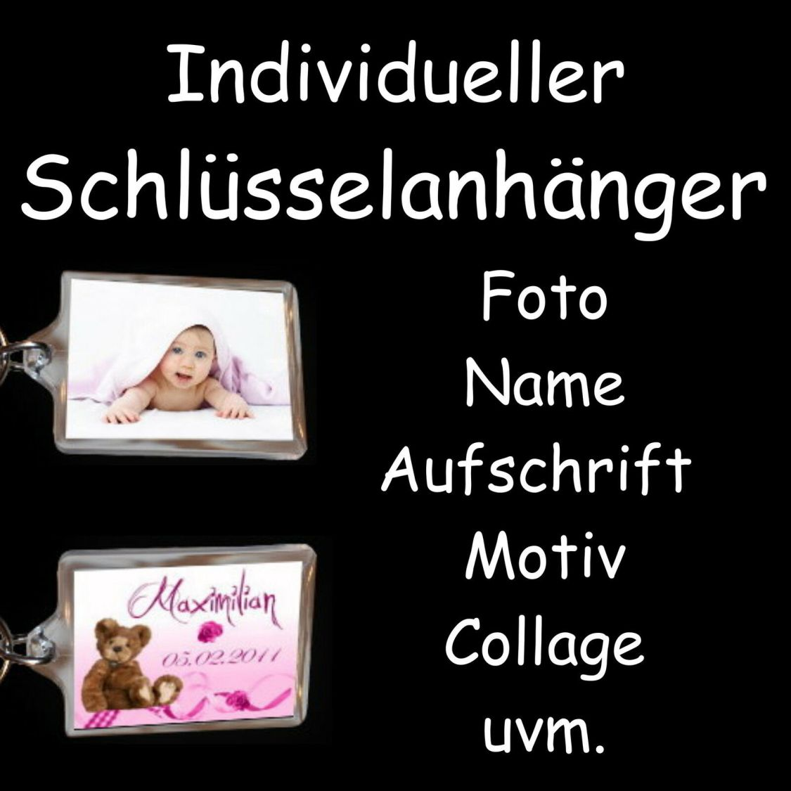 1 Schlüsselanhänger mit Ihren Foto - individuell gestaltet & erstellt - Geschenk