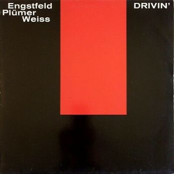Wolfgang Engstfeld, Plümer, Weiss – Drivin' 1985 NABEL – NBL 8518 NM JAZZ LP